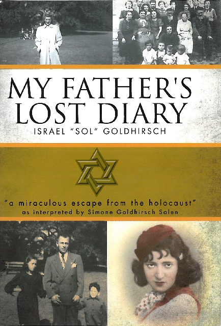 """Simone Salen transformed the memories of her father, Israel """"Sol"""" Goldhirsch, into the book """"My Father's Lost Diary: A Personal Account of the Jewish Holocaust in Europe (1 ..."""