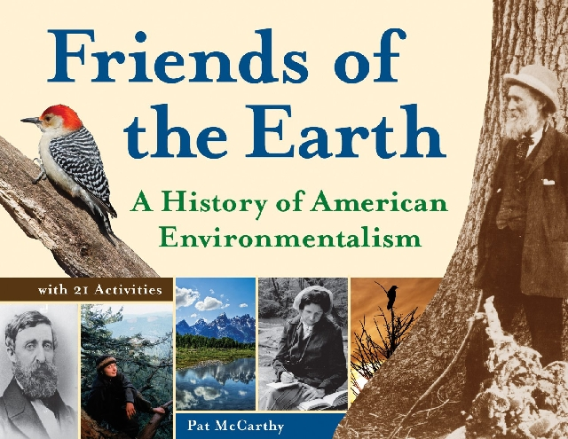 """Friends of the Earth"" teaches children the history of environmentalism."