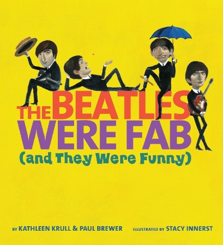 """Adults will enjoy reading """"The Beatles Were Fab (and They Were Funny)"""" to young rock lovers."""