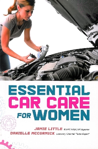 """Las Vegas-based sports reporter Jamie Little teamed with Danielle McCormick, a regular on the Discovery Channel's Discovery Turbo blog, to write """"Essential Car Care for Women."""""""