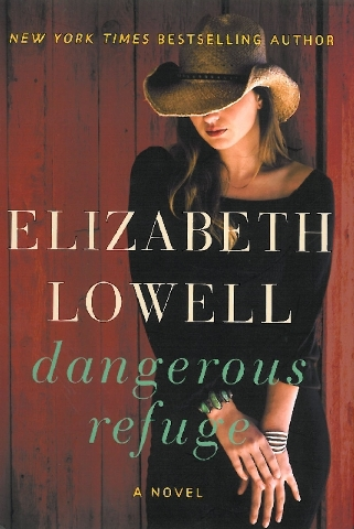 """Elizabeth Lowell's newest release is """"Dangerous Refuge."""""""