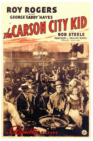 """Poster for the Republic Pictures film, """"The Carson City Kid,"""" (1940) starring Roy Rogers and George """"Gabby"""" Hayes. (Courtesy Republic Pictures)"""