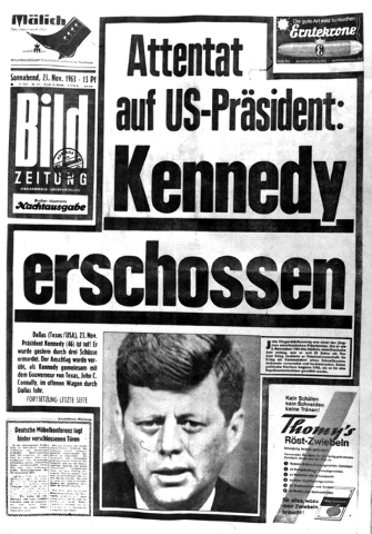 "This Saturday, Nov. 23, 1963 file photo shows the front page of the West Berlin newspaper, ""Bildzeitung."" The headline reads ""Assassination of U.S. President: Kennedy Shot."" Fr ..."