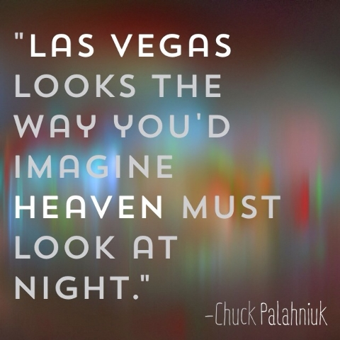 dd88ff0836993 9 great quotes about Las Vegas
