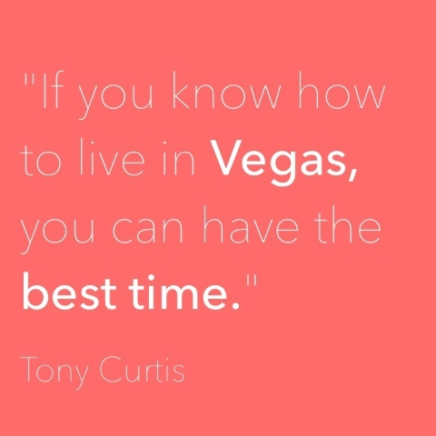 9 Great Quotes About Las Vegas Las Vegas Review Journal