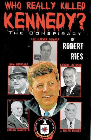 """Retired business professor Robert Ries searches for clues in """"Who Really Killed Kennedy? The Conspiracy."""""""