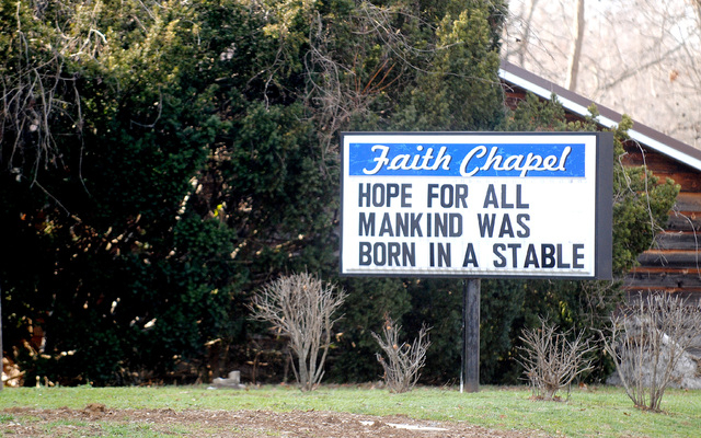 Faith Chapel in Cambria, Ill., has a simple, poignant holiday message on its sign for the holiday season. (AP Photo/The Southern Illinoisan, Adam Testa)