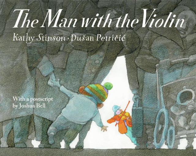 """""""The Man with the Violin"""" by Kathy Stinson and Dušan Petričić, postscript by Joshua Bell is packed with illustrations impossible to ignore."""