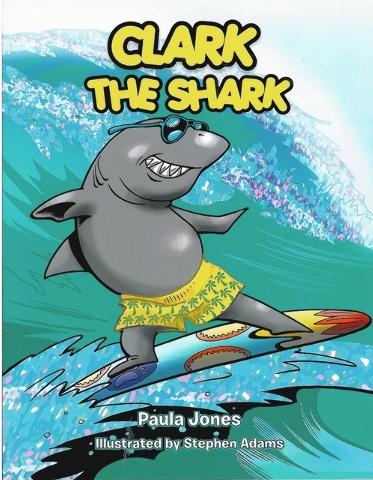 "Paula Jones' ""Clark the Shark"" follows a bully's transformation. (Special to View)"