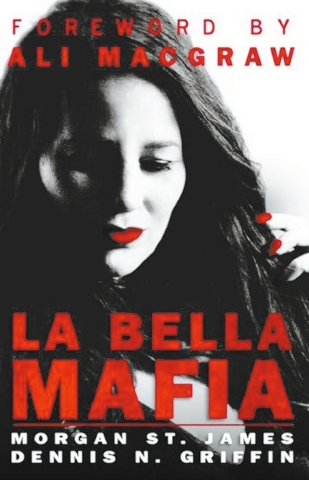 """Morgan St. James and Dennis Griffin teamed up to tell a true life story in """"Las Bella Mafia."""""""
