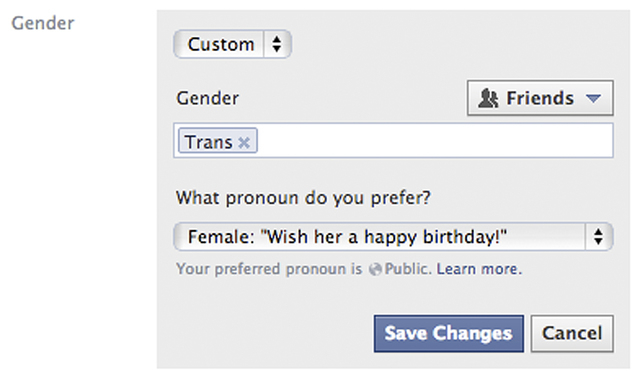 This screen shot released by Facebook shows the new gender option screen. Facebook is adding a customizable option with about 50 different terms people can use to identify their gender as well as  ...