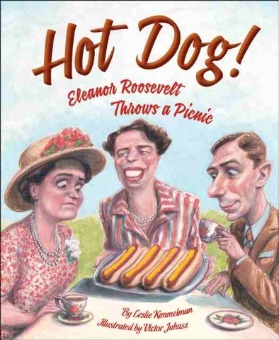 """""""Hot Dog! Eleanor Roosevelt Throws a Picnic"""" is packed with humor and history."""