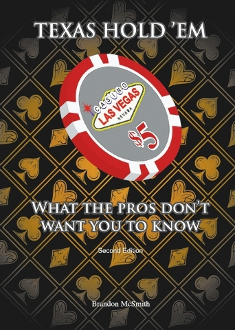"""Brandon McSmith shares his poker tips in """"Texas Hold'Em: What the Pros Don't Want You to Know."""" (Special to View)"""