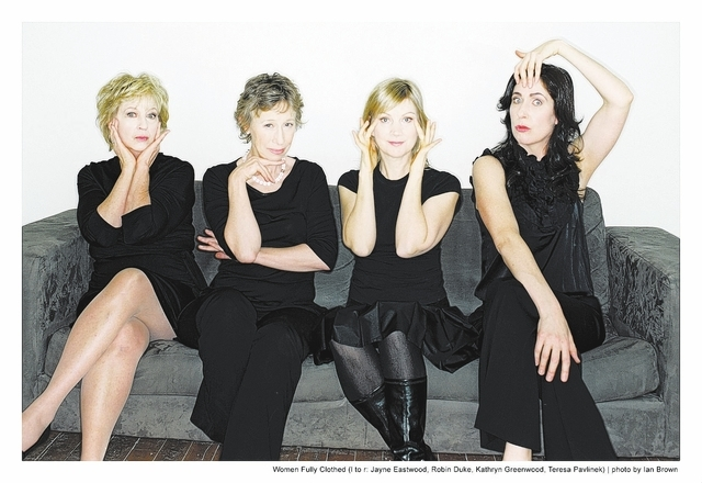Women Fully Clothed (alias Jayne Eastwood, left, Robin Duke, Kathryn Greenwood and Teresa Pavlinek) return to The Smith Center Friday for more sketch comedy and songs. Photo credit: Ian Brown. Cou ...