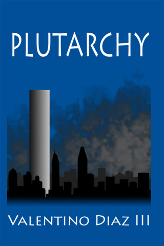 "Basic High School graduate Valentino Diaz III's debut novel is ""Plutarchy."""