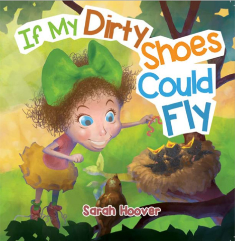 "Henderson author Sarah Hoover's debut children's book is ""If My Dirty Shoes Could Fly."""