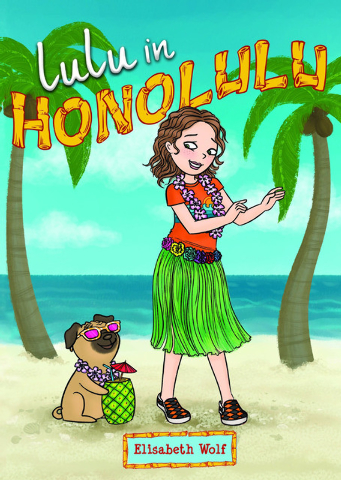 "Kids can follow Lulu's adventures in ""Lulu in Honolulu"" by Elisabeth Wolf. (Special to View)"