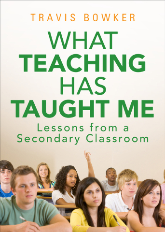 Travis Bowker's book shares tips on teaching for incoming educators. (Special to View)