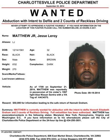 In this image provided by the Charlottesville Police Department via WRIC-TV Tuesday Sept. 23, 2014 shows the wanted poster issued for Leroy Matthew Jr. (AP Photo/Charlottesville, VA. Police Depart ...