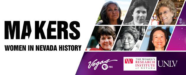 """Makers: Women in Nevada History,"" airs on Vegas PBS, aka KLVX-TV, Channel 10. (Courtesy Vegas PBS)"
