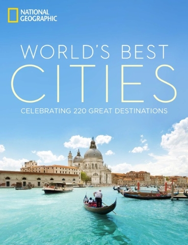 This image provided by National Geographic shows the cover of Worlds Best Cities: Celebrating 220 Great Destinations, which offers an inviting glance at cities around the world from New York to Ab ...