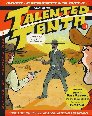 """Everybody needs a hero in their life.  In the new book """"Bass Reeves: Tales of the Talented Tenth"""" by Joel Christian Gill, your hero just might be a lawman. (Special to View)"""