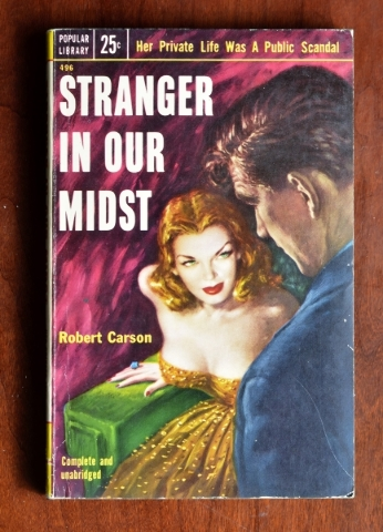 """Stranger in Our Midst"" promises ""Her Private Life Was  A Public Scandal."" It is part of the Las Vegas-themed pulp-fiction collection at the Clark County Museum. (Bill Hughes/L ..."