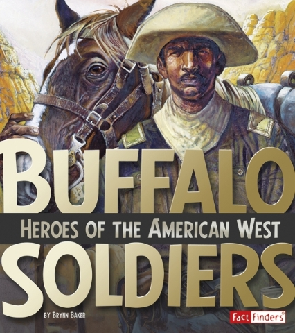 Book Review: 'Heroes of the American West' tells tales of Buffalo Soldiers