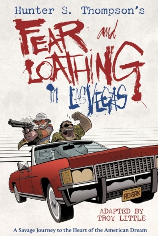 """The front cover of Troy Little's graphic novel adaptation of Hunter S. Thompson's """"Fear and Loathing in Las Vegas."""" (Courtesy Topshelf Productions)"""