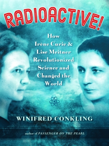 """""""Radioactive"""" by Winifred Conkling"""