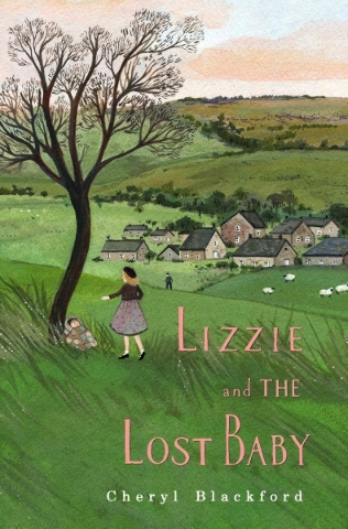 """""""Lizzie and the Lost Baby"""" by Cheryl Blackford"""