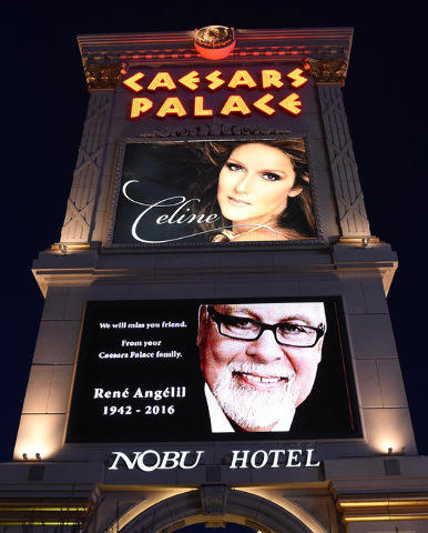 Caesars Palace honors the memory René Angélil, Céline Dion's husband, on their marquee with Céline in Las Vegas. Thursday, Jan. 14, 2016. (Glenn Pinkerton/Las Vegas News Bureau)