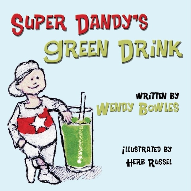 """Nevada author Wendy Bowles wrote """"Super Dandy's Green Drink"""" in an effort to help fight childhood obesity. Special to View"""