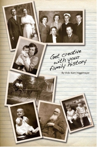 """Summerlin author Vicki Korn Niggemeyer's book """"Get Creative With Your Family History"""" provides tips on gathering, preserving and conveying family legacies. (Special to View)"""