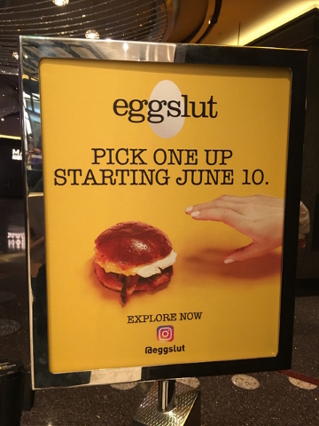 A sign announcing the opening of Eggslut's new location inside the Cosmopolitan in Las Vegas on Wednesday, June 8, 2016. (Caitlin Lilly/Las Vegas Review-Journal)