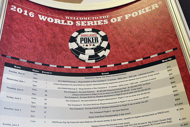 The 2016 World Series of Poker schedule is posted on Monday May 30, 2016, outside the Rio hotel-casino's Convention Center where the WSOP will be held from May 31 to Oct. 3. (Bizuayehu Tesfaye/Las ...