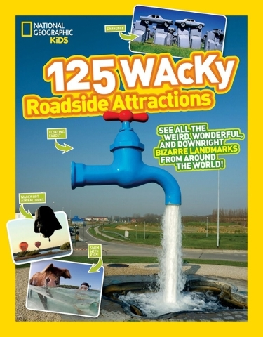 "Still looking for summer trip ideas? Try ""125 Wacky Roadside Attractions."" (Special to View)"