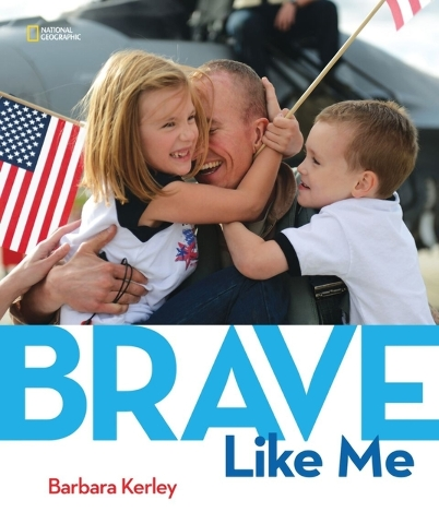 """Barbara Kerley celebrates the challenges of military families in """"Brave Like Me."""" Special to View"""