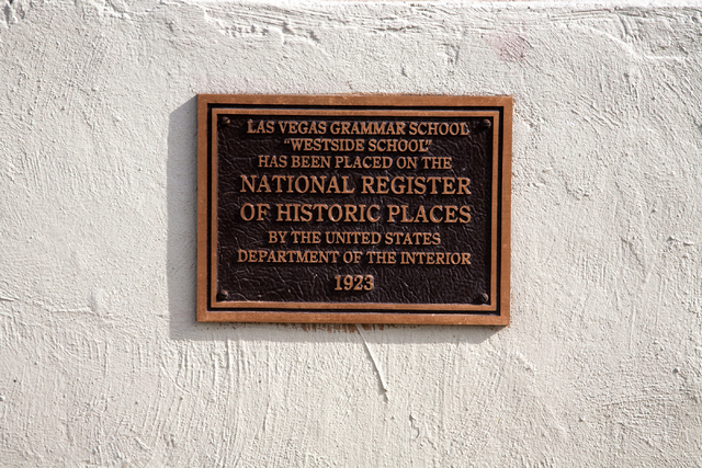 A National Register of Historic Places plaque is shown at the Historic Westside School after its restoration in Las Vegas on Saturday Aug. 27, 2016. (Jeferson Applegate/Las Vegas Review-Journal)