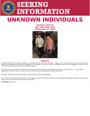 This poster provided by the FBI shows an image of two unidentified men walking on in the Chelsea neighborhood of New York on Saturday, Sept. 17, 2016, around the time when a bomb exploded on a nea ...