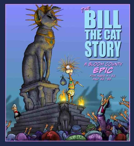 """""""The Bill the Cat Story"""" by Berkeley Breathed is recommended for ages 4 to 33 and 36 to 89, or really just about anyone. (Special to View)"""