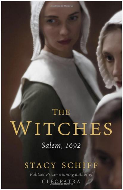 "Stacy Schiff latest novel, ""The Witches: Salem, 1692"""