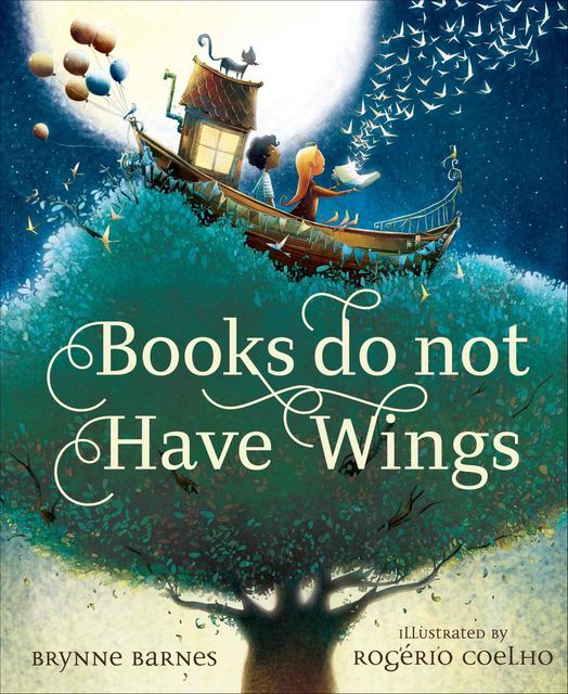 "The rhyme is irresistible, evocative of a hip-hop tune in ""Books do not Have Wings,"" by Brynne Barnes. Special to View"