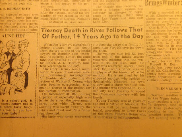 A story in the Dec. 21, 1935, edition of the Las Vegas Evening Review-Journal tells the incredible tale of a father and son who died on the Hoover Dam project on the same date 14 years apart. The  ...