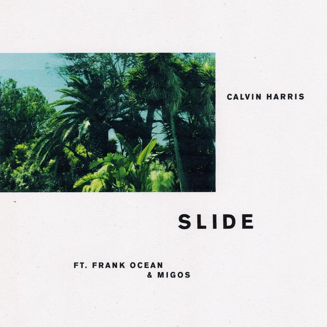 Calvin Harris releases 'Slide' featuring Frank Ocean and Migos