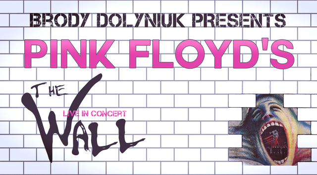 "Brody Dolyniuk Presents Pink Floyd's ""The Wall."" (Courtesy)"