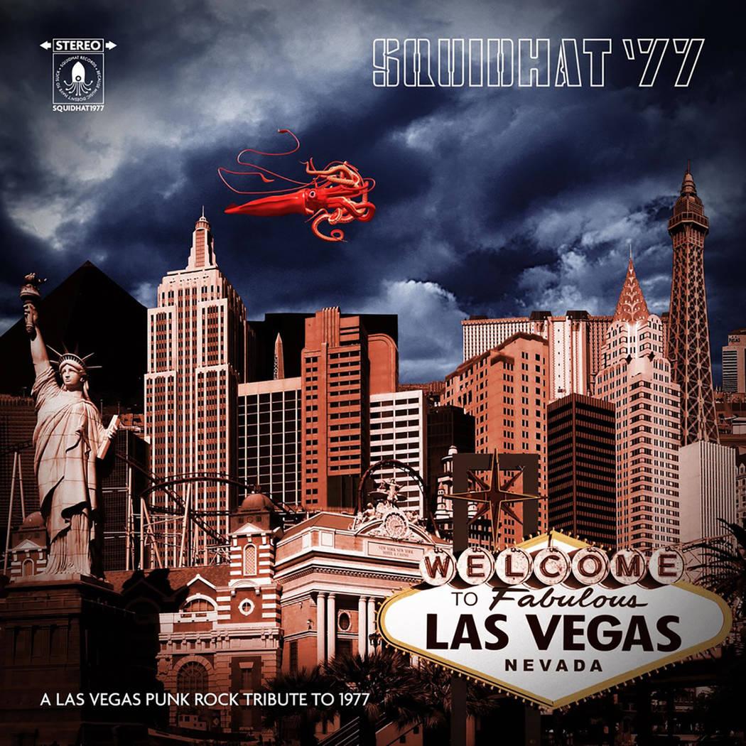"""Squidhat '77: A Las Vegas Punk Rock Tribute to 1977"""