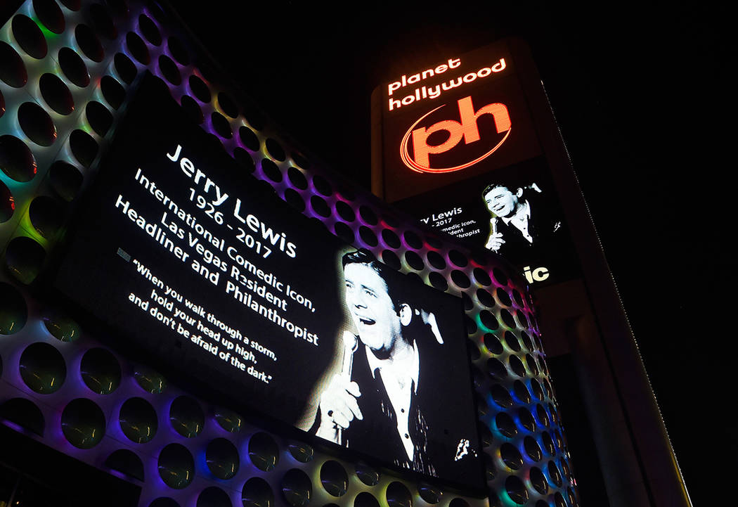 The marquee at Planet Hollywood Resort & Casino displays images of legendary comedian, entertainer and humanitarian, Jerry Lewis Monday, Aug. 21, 2017, in Las Vegas. Resort properties and busi ...