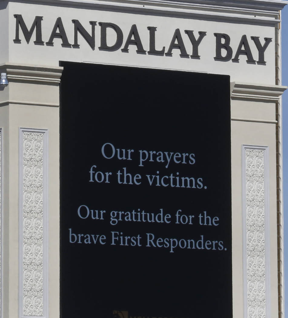 The marquee at Mandalay Bay displays a message for the victims of Sunday night's mass shooting on Tuesday, Oct. 3, 2017, in Las Vegas. Bizuayehu Tesfaye Las Vegas Review-Journal @bizutesfaye