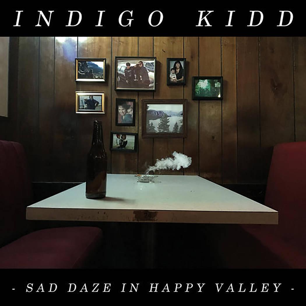 """Indigo Kidd Indigo Kidd, """"Sad Daze in Happy Valley"""""""